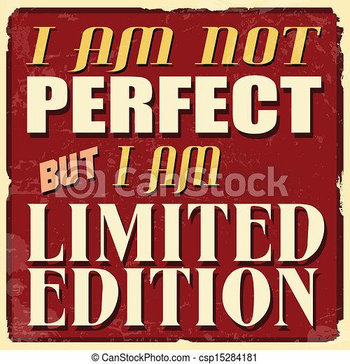 No soy perfecto pero soy un póster de edición limitada - csp15284181