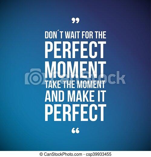 perfeitos, momento, espera, faça - csp39933455