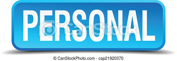 Personal blue 3d realistic square isolated button - csp21920370