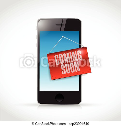 phone coming soon sign illustration - csp23994640