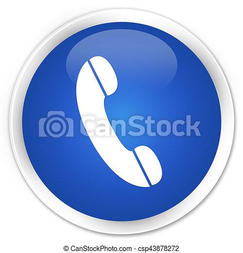 Phone icon premium blue round button - csp43878272