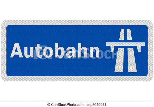Photo realistic detailed 'Autobahn' sign, isolated on white - csp5040981