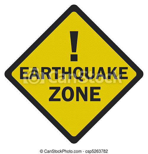 Photo realistic 'earthquake zone' sign, isolated on white - csp5263782