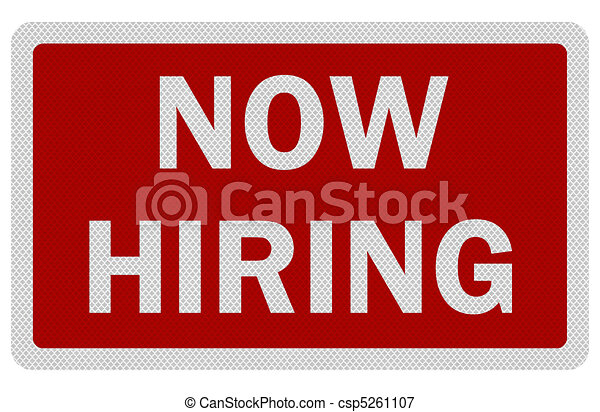 Photo realistic 'now hiring' sign, isolated on white - csp5261107