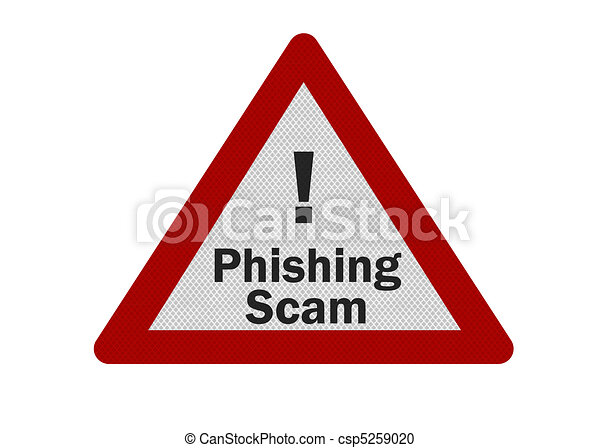 Photo realistic 'phishing scam' sign, isolated on white - csp5259020