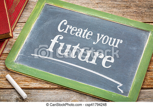 Crea tu futuro, signo de pizarra - csp41794248