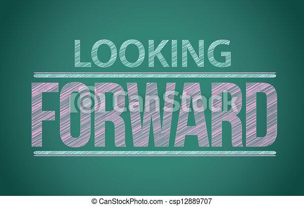 """Palabras """"mirando hacia adelante"""" escritas en la pizarra - csp12889707"""