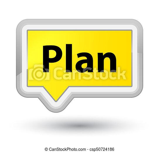 Plan prime yellow banner button - csp50724186