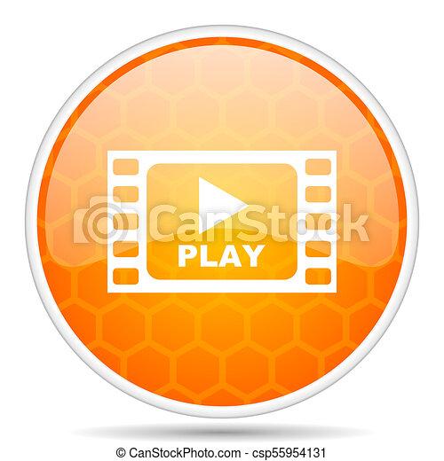 Play video web icon. Round orange glossy internet button for webdesign. - csp55954131