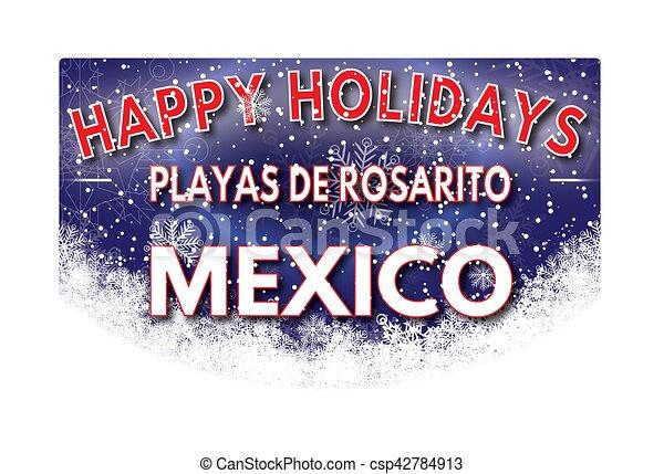 Playas de rosarito mexico happy holidays greeting card playas de playas de rosarito mexico happy holidays greeting card csp42784913 m4hsunfo