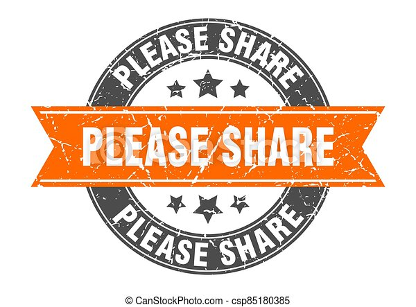please share round stamp with ribbon. label sign - csp85180385