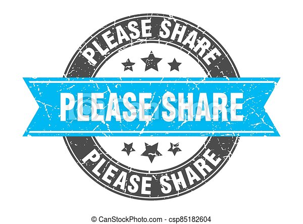 please share round stamp with ribbon. label sign - csp85182604
