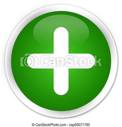 Plus icon premium green round button - csp50071780