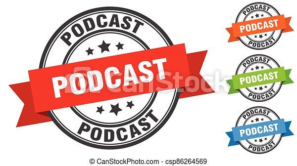 podcast stamp. round band sign set. label - csp86264569