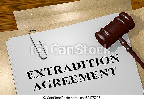 pojęcie, porozumienie, extradition - csp62475798