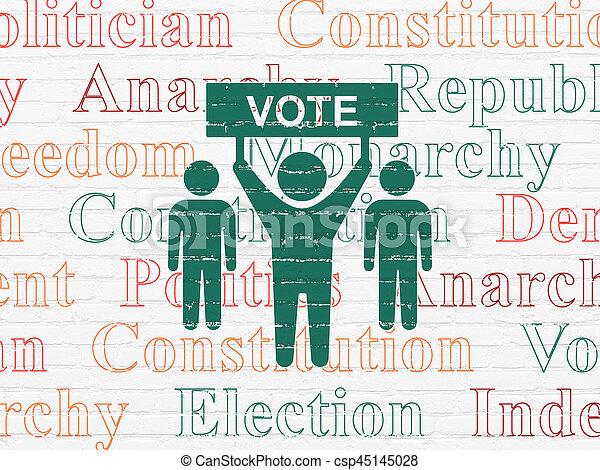 Politics Concept Election Campaign On Wall Background Politics