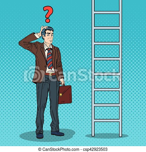 Pop Art Doubtful Businessman Looking Up at Ladder. Vector illustration - csp42923503