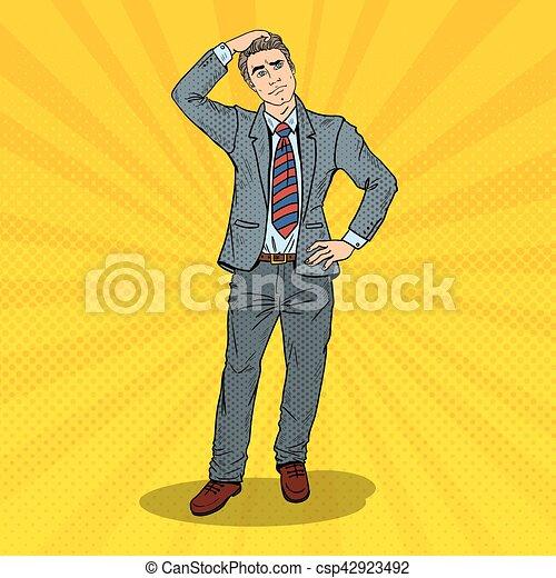 Pop Art Doubtful Businessman Making Decision. Vector illustration - csp42923492