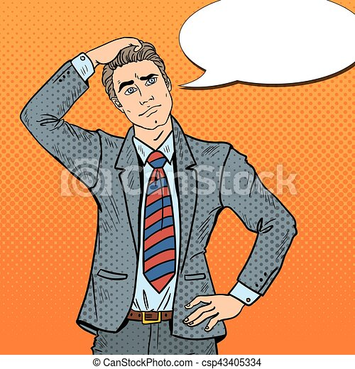 Pop Art Doubtful Businessman Making Decision. Vector illustration - csp43405334