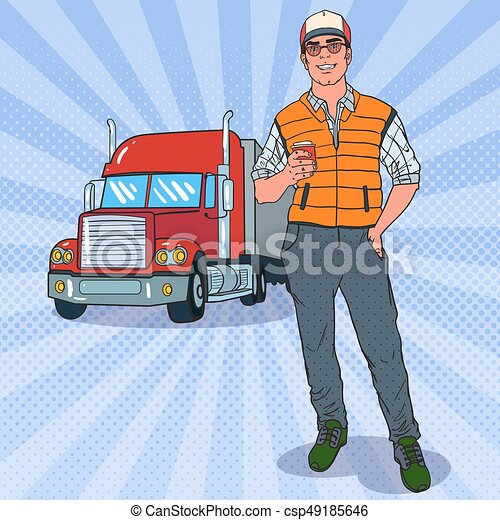 Pop Art Smiling Trucker Standing in front of a Truck. Professional Driver. Vector illustration - csp49185646