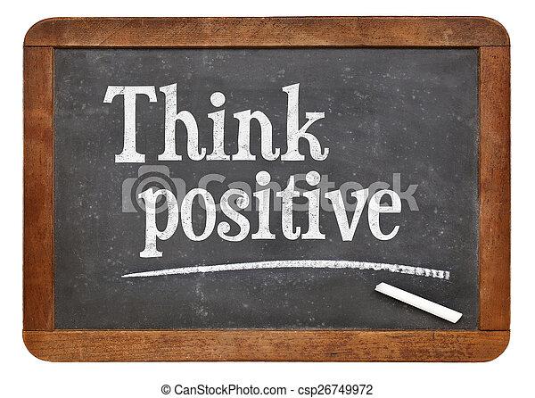 Piensa en positivo en la pizarra - csp26749972