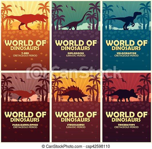Posters collection World of dinosaurs. Prehistoric world. T-rex, Diplodocus, Velociraptor, Parasaurolophus, Stegosaurus, Triceratops. Cretaceous period. Jurassic period. - csp42598110