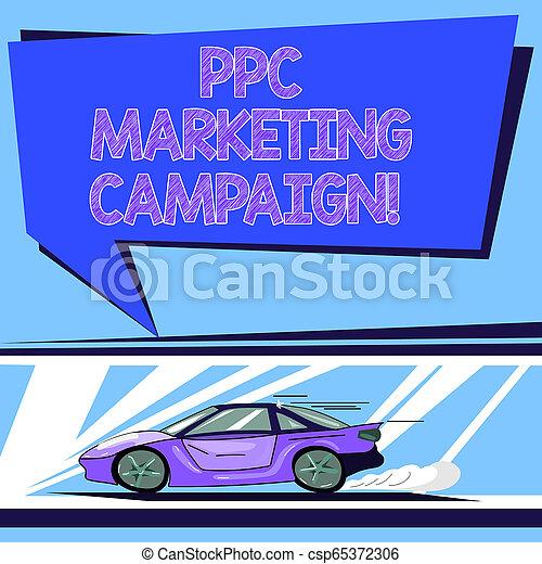 La campaña de marketing de texto ppc. Concept significa pagar una cuota cada vez que uno de sus anuncios es pulsado coche con icono de movimiento rápido y humo de humo en blanco color burbuja de habla. - csp65372306