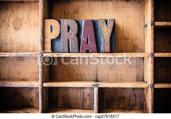 Pray Concept Wooden Letterpress Theme - csp27618317