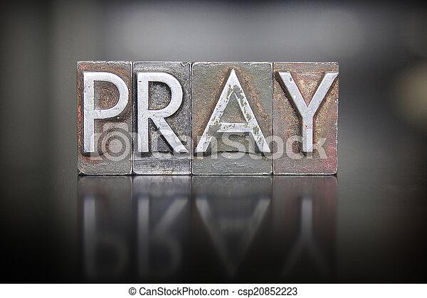 Pray Letterpress - csp20852223