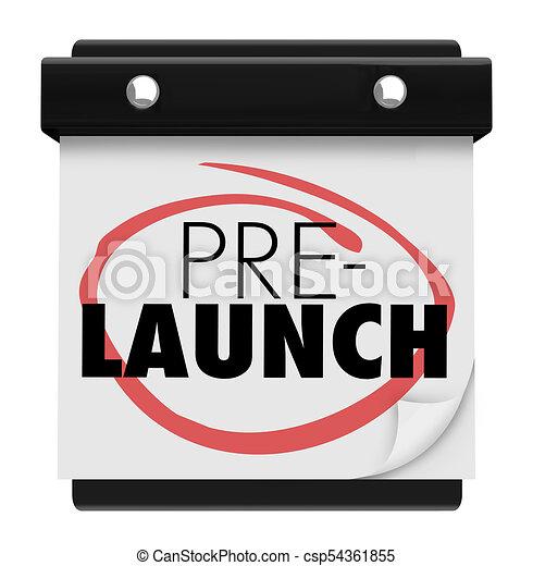 cbc16c4b513 Pre-Launch Calendar Page Before Product Release 3d Illustration -  csp54361855