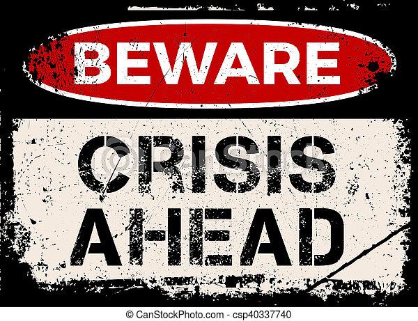 prendre garde, crise, devant, signe - csp40337740