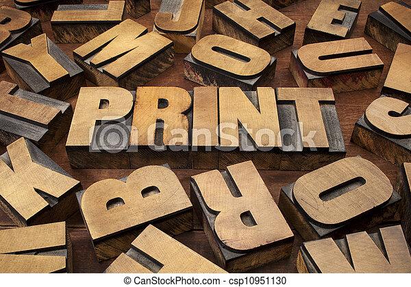 print concept in wood type - csp10951130