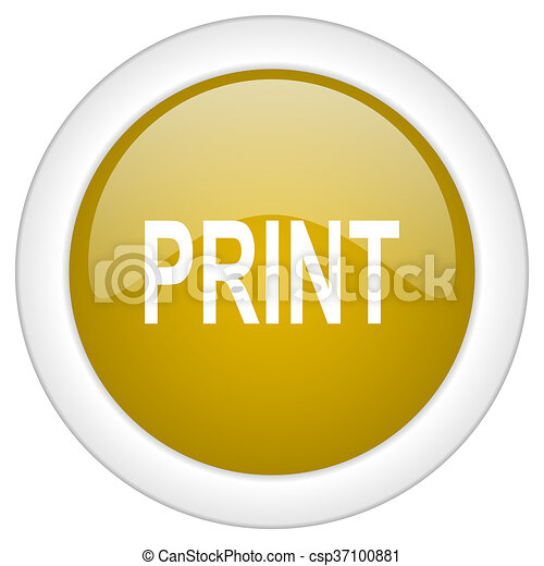 print icon, golden round glossy button, web and mobile app design illustration - csp37100881