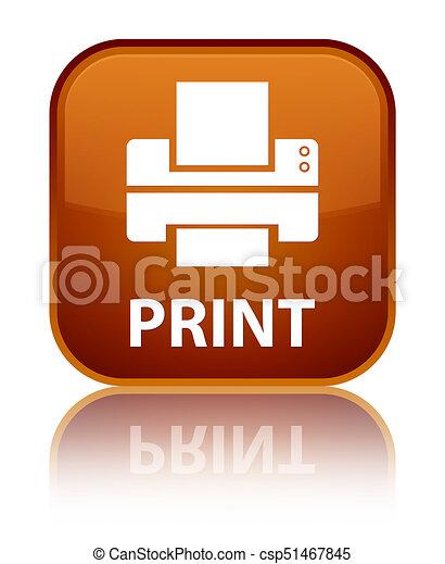 Print (printer icon) special brown square button - csp51467845