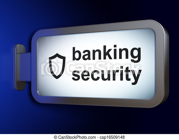 Privacy concept: Banking Security and Contoured Shield on billboard background - csp16509148
