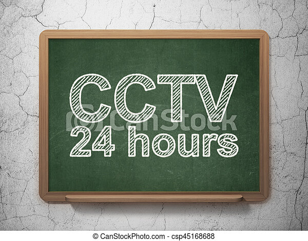 Privacy concept: CCTV 24 hours on chalkboard background - csp45168688