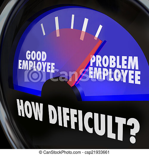Problem Employee Level Good Worker Difficult Person Gauge - csp21933661