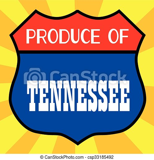 Produce Of Tennessee - csp33185492