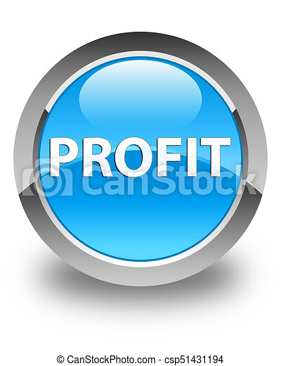 Profit glossy cyan blue round button - csp51431194