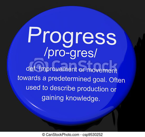 Progress Definition Button Shows Achievement Growth And Development - csp9530252