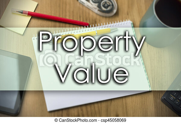 Property Value -  business concept with text - csp45058069