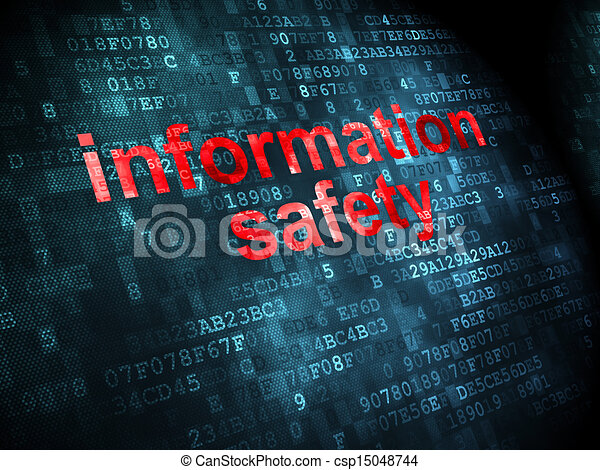 Protection concept: Information Safety on digital background - csp15048744