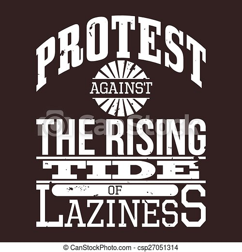 Protest Against The Laziness Vector - csp27051314