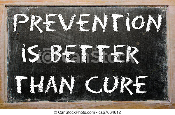 """Proverb """"Prevention is better than cure"""" written on a blackboard - csp7664612"""