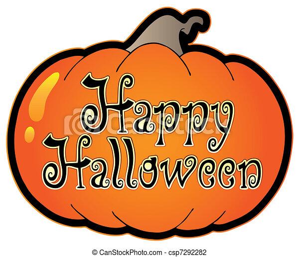 Pumpkin with Happy Halloween sign - csp7292282