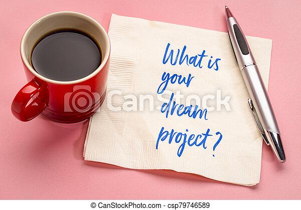 qué, project?, napkin., su, sueño, escritura - csp79746589