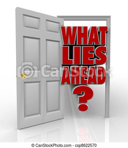qué, puerta, adelante, abierto, mentiras, futuro, palabras, oportunidad - csp8622570