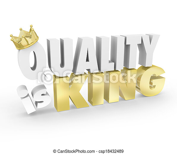 Quality is King Words Top Value Priority Best Product - csp18432489