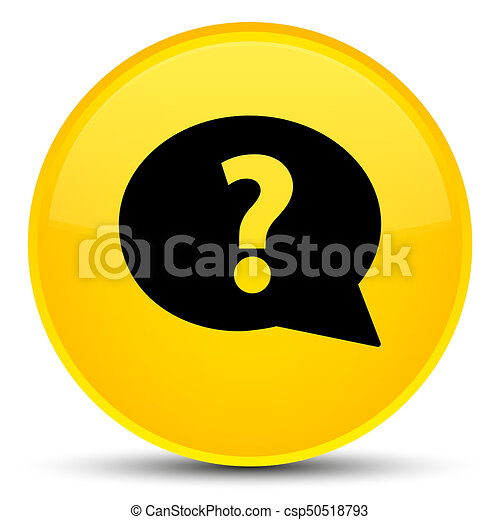 Question mark bubble icon special yellow round button - csp50518793
