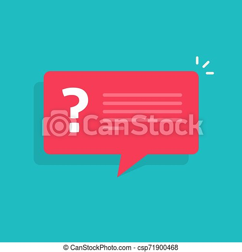 Question mark notification bubble speech vector sign, flat cartoon question or answer message balloon icon or pictogram isolated clipart - csp71900468